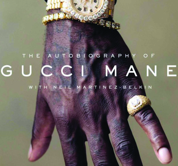 Book Review: The Autobiography of Gucci Mane – MyDuhawk com